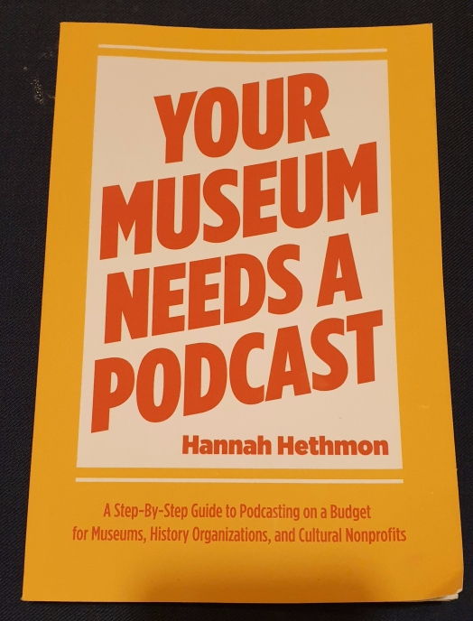 Your museum needs a podcast