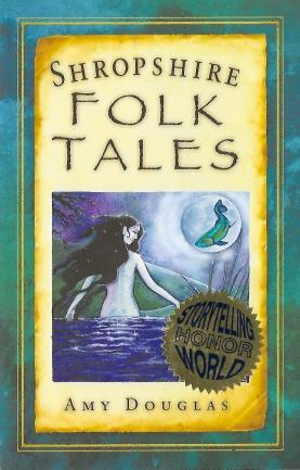 Amy Douglas Shropshire Folk Tales